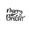 Merry and Bright - hand drawn Christmas lettering. Cute New Year phrase. Vector illustration Royalty Free Stock Photo