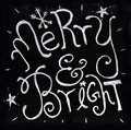 Merry and bright holidays written in chalk for the christmas Royalty Free Stock Images