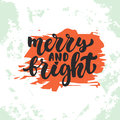 Merry and Bright - lettering Christmas and New Year holiday calligraphy phrase  on the sketch background. Fun Royalty Free Stock Photo