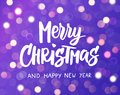 Merry Christmas and Happy New Year text. Holiday greetings quote. Purple background with sparkling glowing lights. Bokeh