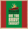 Mexican food are you brave enough to taste very hot and very spicy creative poster design concept Royalty Free Stock Image