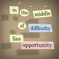 In the Middle of Difficulty Lies Opportunity Stock Image