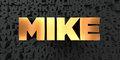 Mike - Gold text on black background - 3D rendered royalty free stock picture