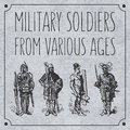 Military soldiers from various ages