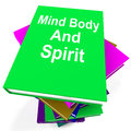 Mind body and spirit book stack shows holistic showing books Stock Photography