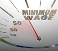Minimum wage speedometer low income job working earnings words on a or gauge measuring the rising amount of pay or earning for a Royalty Free Stock Images