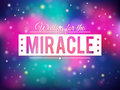 Miracle backgroun