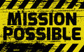 Mission Possible sign Royalty Free Stock Photo