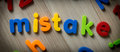 Mistake concept with toy letters Royalty Free Stock Photography