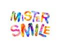 Mister smile. Vector triangular letters