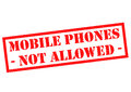 MOBILE PHONES NOT ALLOWED