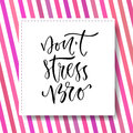 Modern vector lettering. Inspirational hand lettered quote for wall poster. Printable calligraphy phrase. T-shirt print design. Do