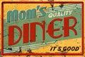 Mom`s Diner Cafe Restaurant Sign