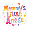 Mommy`s little angel