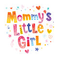 Mommy`s little girl