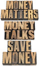 Money matters in wood type talks save financial concept collage of isolated text vintage letterpress Stock Photo