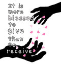 It is more blessed to give than to receive word with hands and heart Stock Photo