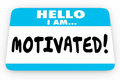 Motivated Inspired Encouragement Hello I Am Name Tag
