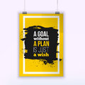Motivation Business Quote A Goal Without a Plan Is Just a Wish Poster. Design Concept on paper with dark stain Royalty Free Stock Photo