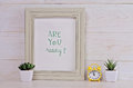 Motivation poster Are you ready? Scandinavian or American shabby chic style. Hipster Home interior decoration Royalty Free Stock Photo