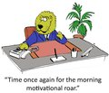 Motivation time once gain for the morning motivational roar Stock Image