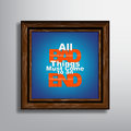 Motivational background all bad things must come to an end picture frame typography Royalty Free Stock Photo