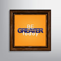 Motivational background be greater today canvas Stock Image