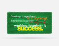 Motivational background coming together is a beginning keeping togheter is progress working together is success typography poster Stock Photo