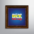 Motivational background don t look back you re not going that way Royalty Free Stock Image