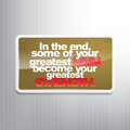 Motivational background in the end some of your greatest pain become your greatest strenght sign Stock Images