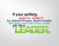 Motivational background if your actions inspire others to dream more learn more do more and become more you are a leader Stock Photos