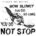 Motivational and Inspirational Quote. sketch of a sea turtle in black lines vector for t shirt printing