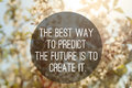 Motivational quote to create future on nature abstract background Stock Images