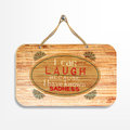 Motivational sign i can laugh because i have known sadness poster wood background Royalty Free Stock Photos