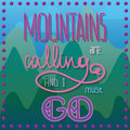 MOUNTAINS ARE CALLING AND I MUST GO vector card
