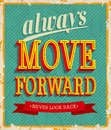 Always move forward vector illustration Stock Photography
