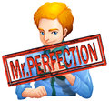 Mr perfection with text illustration Stock Images