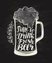 Mug, glass of craft beer with foam. Chalkboard restaurant menu. Lettering, calligraphy vector illustration
