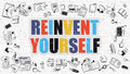 Multicolor Reinvent Yourself on White Brickwall. Doodle Style. Royalty Free Stock Photo
