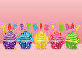 Multicolored cupcakes with letters and words happy birthday. Gre