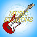 Music Stations Means Sound Track And Broadcast