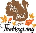 My first Thanksgiving. Thanksgiving day. Thankful phrases Royalty Free Stock Photo