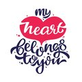 My heart belongs to you love confession banner Royalty Free Stock Photo