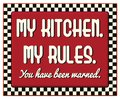 My Kitchen My Rules Retro Vintage Sign Royalty Free Stock Photo