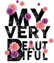 My very beautiful