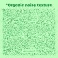 Natural organic texture