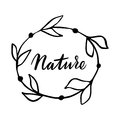 Nature hand drawn logo, label with floral frame. Vector illustration eps 10 for food and drink, restaurants, menu, bio