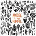Nature is my Home Lettering quote card with handdrawn floral elements