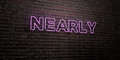NEARLY -Realistic Neon Sign on Brick Wall background - 3D rendered royalty free stock image