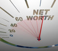 Net Worth Speedometer Rising Increasing Total Wealth Money Royalty Free Stock Images
